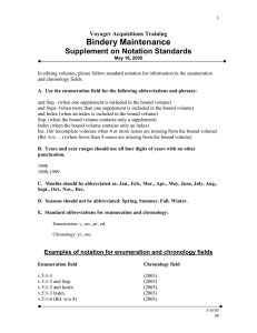 Bindery Maintenance  Supplement on Notation Standards Voyager Acquisitions Training