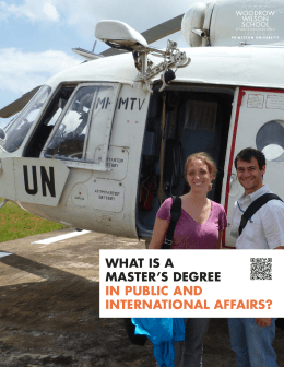 WHAT IS A MASTER'S DEGREE IN PUBLIC AND INTERNATIONAL AFFAIRS?