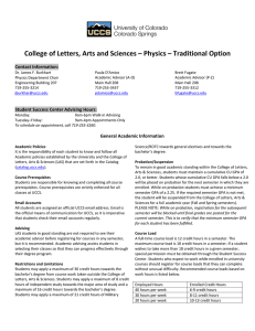 College of Letters, Arts and Sciences – Physics – Traditional... Contact Information: