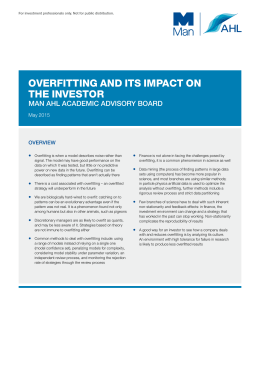 Overfitting and its impact On the investOr MAN AHL ACADEMIC ADVISORY BOARD OVERVIEw