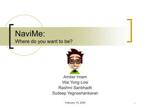 NaviMe: Where do you want to be? Amber Imam Wai Yong Low