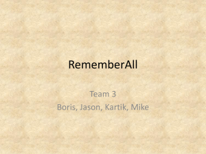 RememberAll Team 3 Boris, Jason, Kartik, Mike