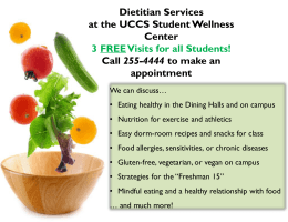 Dietitian Services at the UCCS Student Wellness Center 255-4444