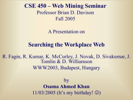 CSE 450 – Web Mining Seminar Searching the Workplace Web