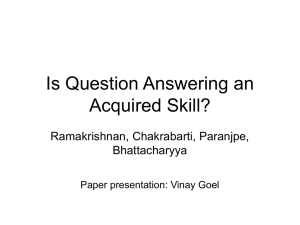 Is Question Answering an Acquired Skill? Ramakrishnan, Chakrabarti, Paranjpe, Bhattacharyya