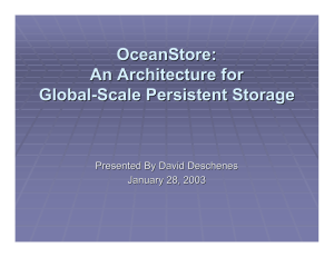 OceanStore : An Architecture for Global-Scale Persistent Storage