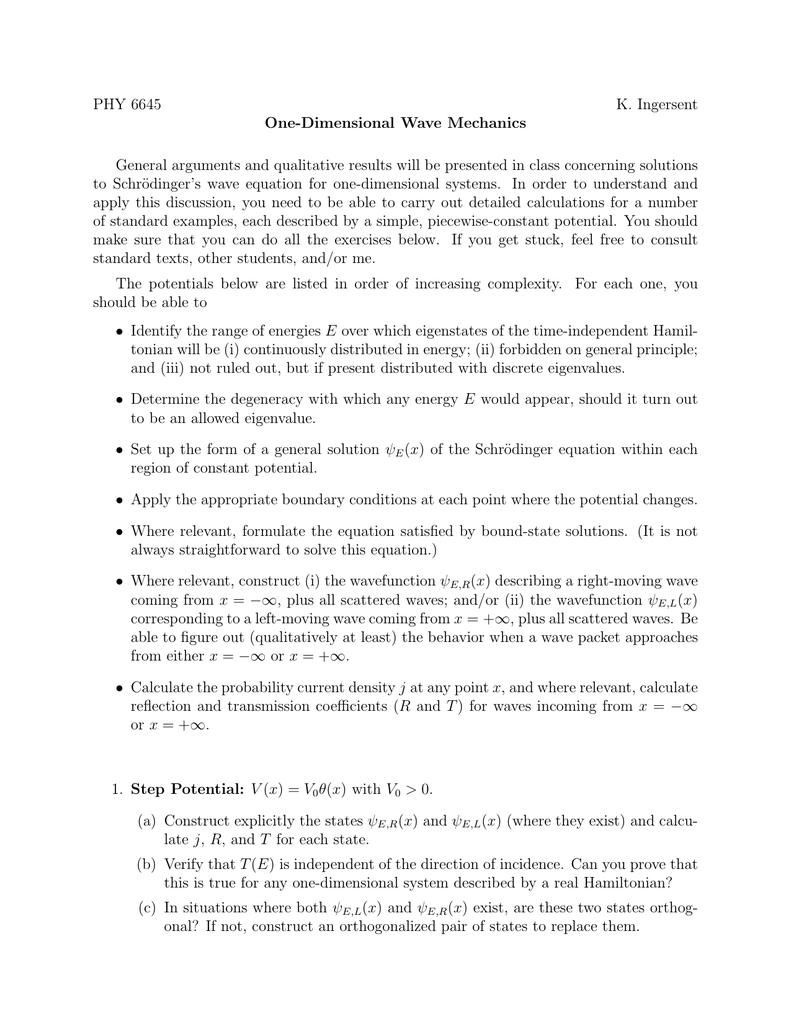 PHY 6645 K  Ingersent One-Dimensional Wave Mechanics