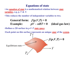 Equations of state f Example: (ideal gas law)