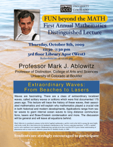 Professor Mark J. Ablowitz FUN beyond the MATH First Annual Mathematics