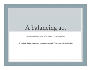 A balancing act community interests and language documentation.