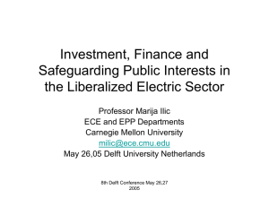 Investment, Finance and Safeguarding Public Interests in the Liberalized Electric Sector