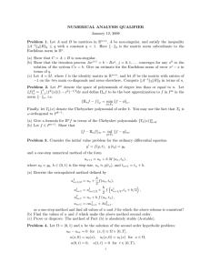 NUMERICAL ANALYSIS QUALIFIER January 12, 2009 Problem 1.