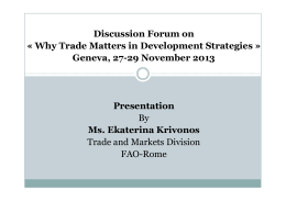 Discussion Forum on « Why Trade Matters in Development Strategies » Presentation