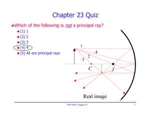 Chapter 23 Quiz not Which of the following is a principal ray?