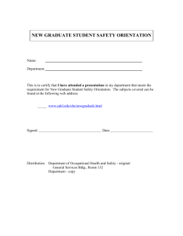 NEW GRADUATE STUDENT SAFETY ORIENTATION
