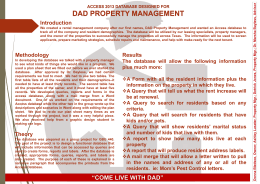 DAD PROPERTY MANAGEMENT Introduction ACCESS 2013 DATABASE DESIGNED FOR