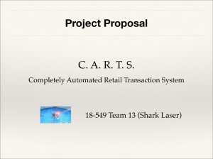 Project Proposal C. A. R. T. S. 18-549 Team 13 (Shark Laser)