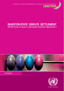 INVESTOR-STATE DISPUTE SETTLEMENT A sequel