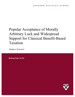 Popular Acceptance of Morally Arbitrary Luck and Widespread Support for Classical Benefit-Based Taxation