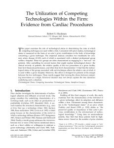 T The Utilization of Competing Technologies Within the Firm: Evidence from Cardiac Procedures