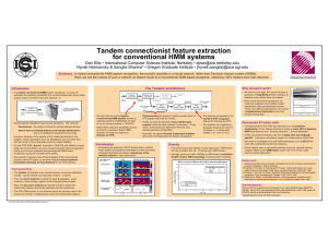Tandem connectionist feature extraction for conventional HMM systems