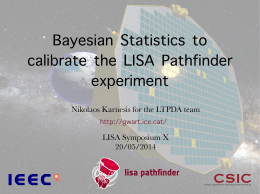 Bayesian Statistics to calibrate the LISA Pathfinder experiment