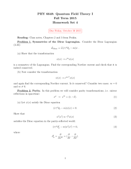 PHY 6648: Quantum Field Theory I Fall Term 2015 Homework Set 4