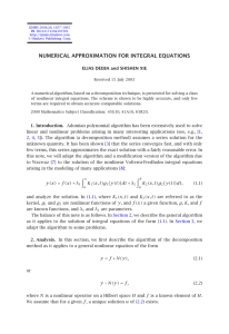NUMERICAL APPROXIMATION FOR INTEGRAL EQUATIONS ELIAS DEEBA and SHISHEN XIE