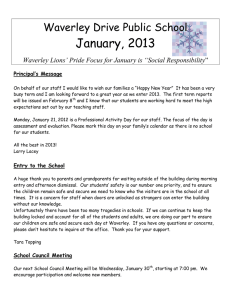 January, 2013 Waverley Drive Public School Principal's Message