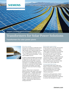 Transformers for Solar Power Solutions Transformers for solar power plants siemens.com/energy/transformers