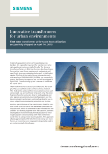 Innovative transformers for urban environments First ester transformer with waste heat utilization