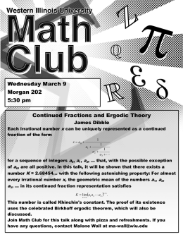 Wednesday March 9 Morgan 202 5:30 pm Continued Fractions and Ergodic Theory