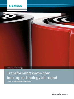 Transforming know-how into top technology all round siemens.com/energy GEAFOL cast-resin transformers