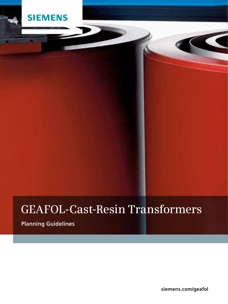 GEAFOL-Cast-Resin Transformers Planning Guidelines siemens