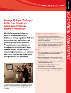 ELECTRICAL ASSESSMENT Manage Multiple Challenges Inside Your Data Center with a Comprehensive