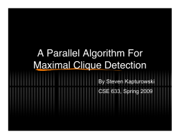 A Parallel Algorithm For Maximal Clique Detection By Steven Kapturowski