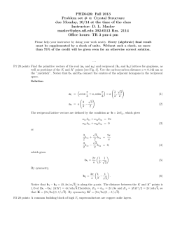 PHZ6426: Fall 2013 Problem set # 4: Crystal Structure