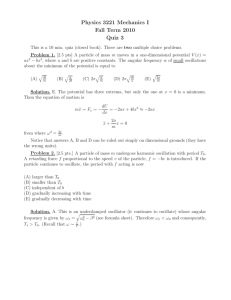 Physics 3221 Mechanics I Fall Term 2010 Quiz 3