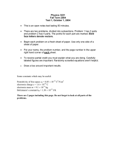 Physics 3221 Fall Term 2004 Test 1, October 1, 2004