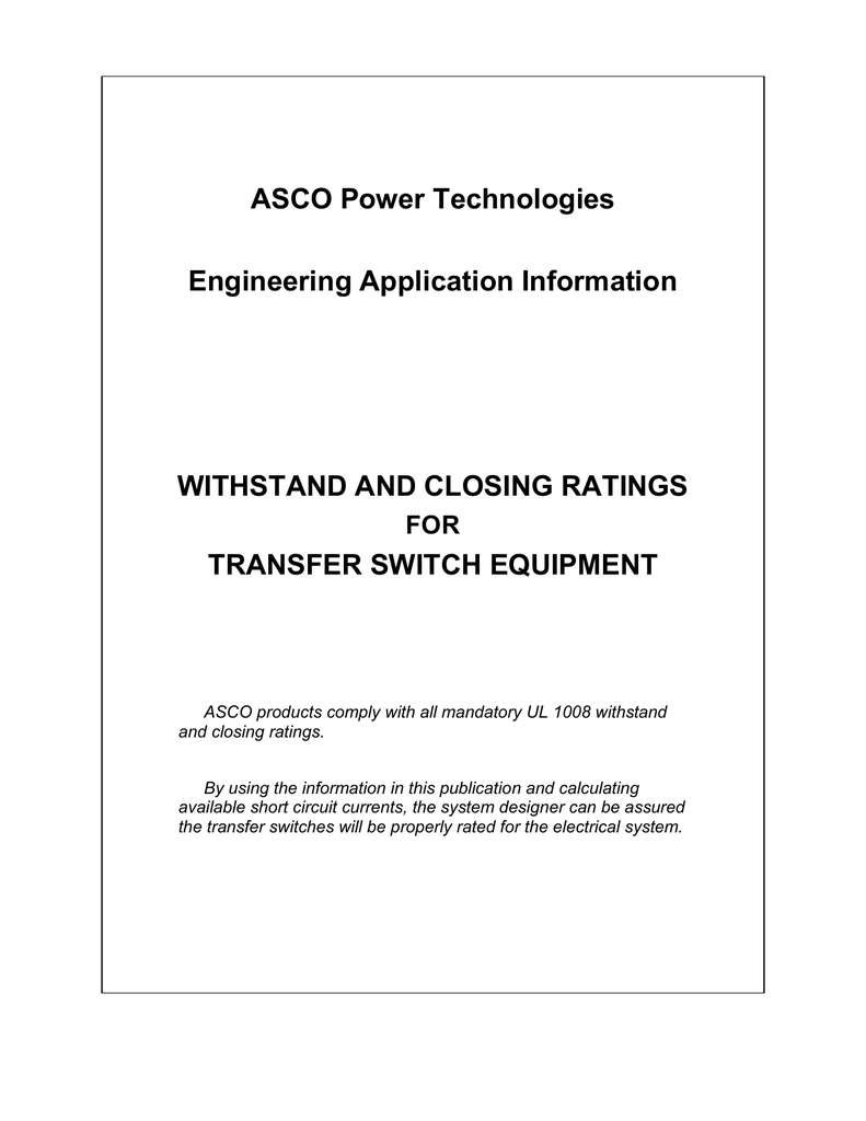 Asco Power Technologies Engineering Application Information Limit Switch Wiring Diagram Withstand And Closing Ratings