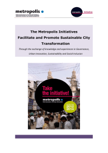 The Metropolis Initiatives Facilitate and Promote Sustainable City Transformation