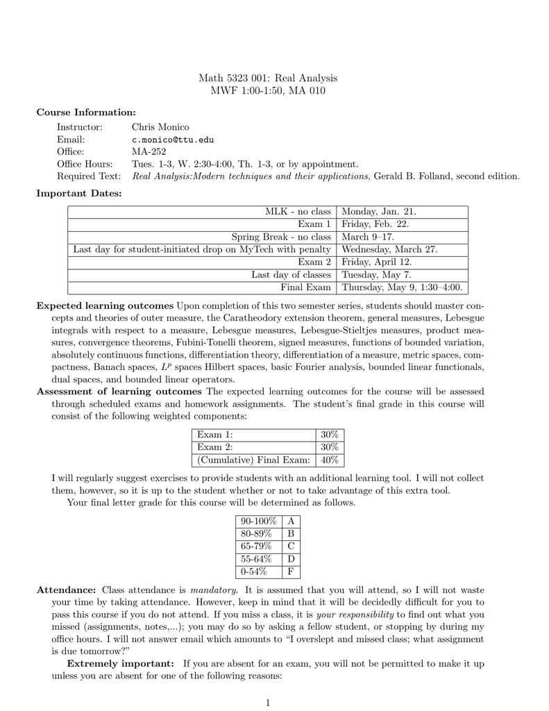 Math 5323 001: Real Analysis MWF 1:00-1:50, MA 010