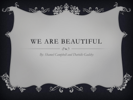 WE ARE BEAUTIFUL By: Shamel Campbell and Darielle Gadsby