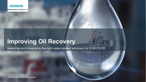 Improving Oil Recovery © Siemens AG 2015. All rights reserved.