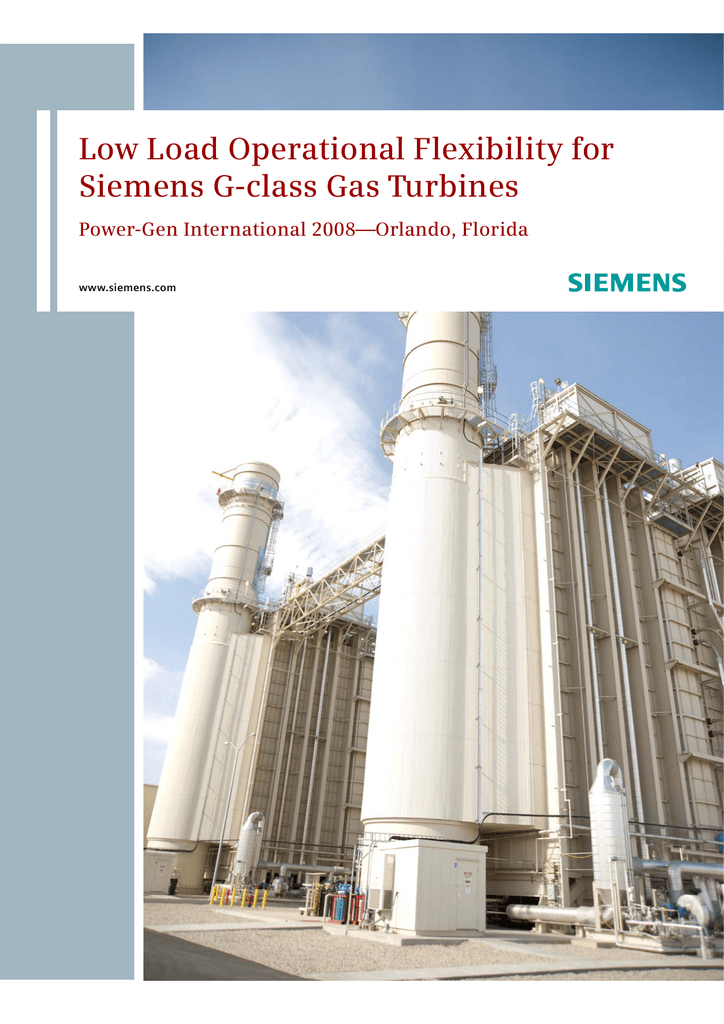 Low Load Operational Flexibility for Siemens G class Gas Turbines