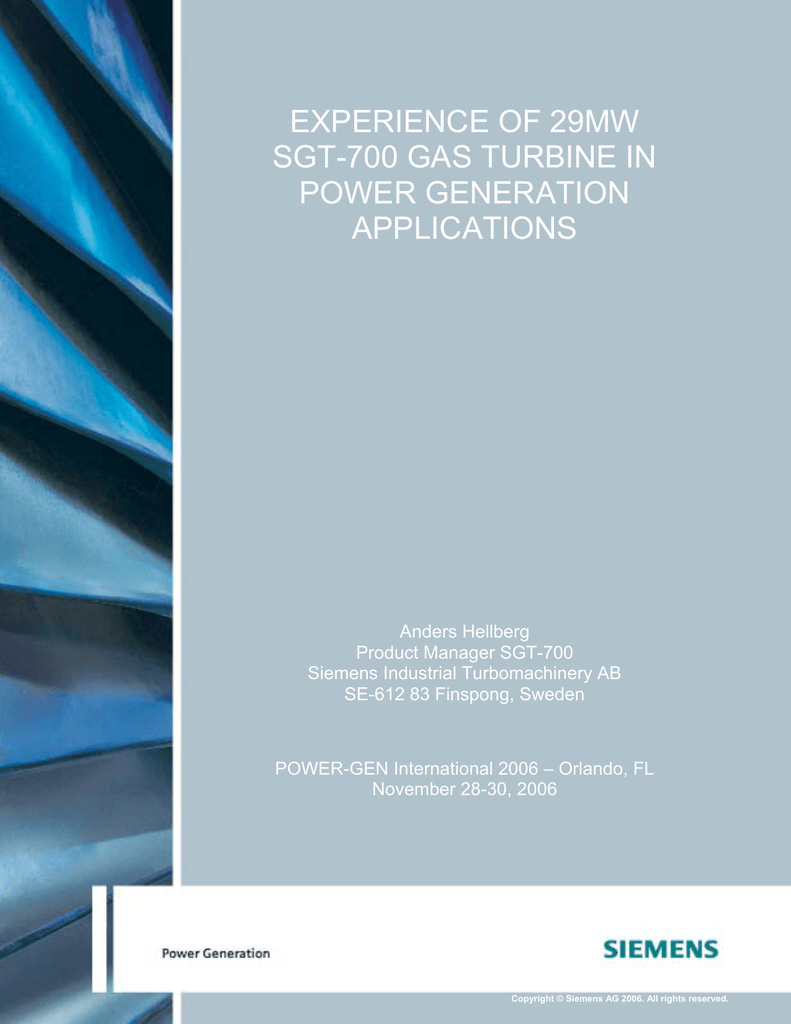 EXPERIENCE OF 29MW SGT-700 GAS TURBINE IN POWER GENERATION