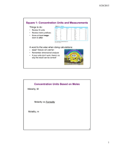 Square 1: Concentration Units and Measurements 8/20/2015 Things to do: