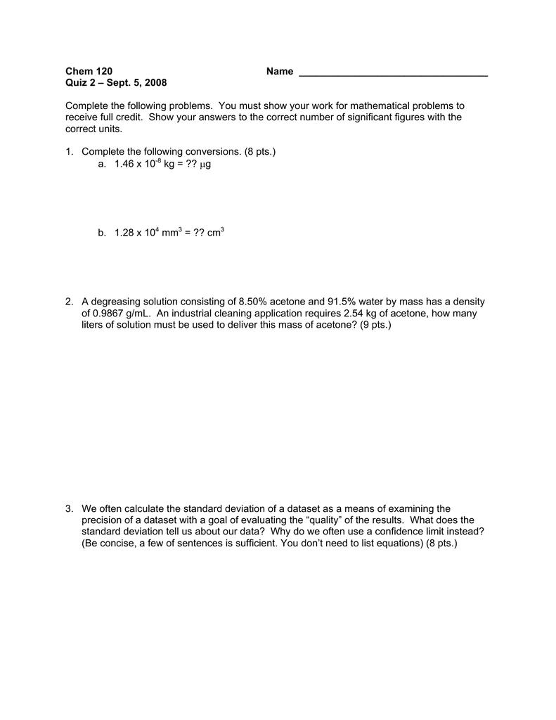 Chem 120 Name Quiz 2 – Sept  5, 2008