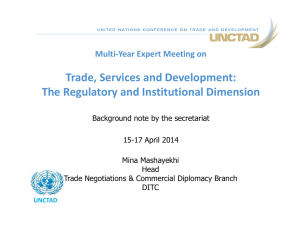 Trade, Services and Development: The Regulatory and Institutional Dimension Multi‐Year Expert Meeting on