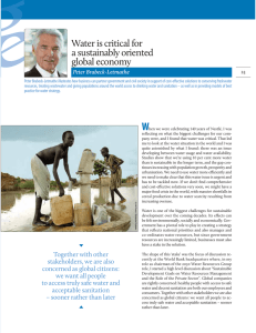 Water is critical for a sustainably oriented global economy Peter Brabeck-Letmathe